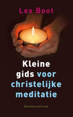 Kleinegidsvoorchristelijkemeditatie
